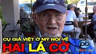 """Cụ già Việt ở Mỹ: """"Đừng đem hai lá cờ ra nhục mạ nhau nữa!"""""""