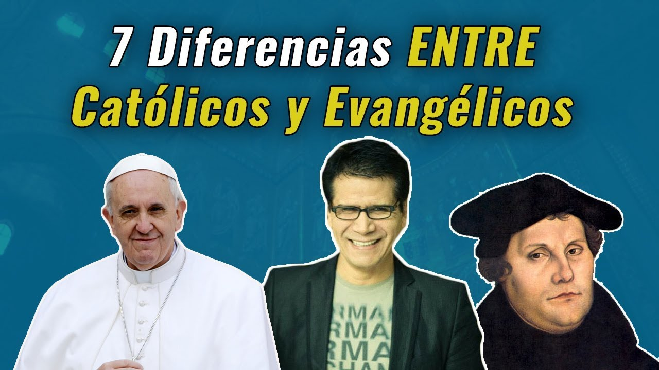 Matrimonio Catolico Y Adventista : Grandes diferencias entre católicos y cristianos evangélicos