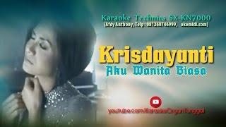 Krisdayanti - Aku Wanita Biasa | Karaoke Technics SX-KN7000