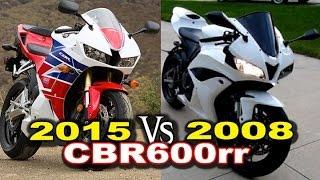 2015 vs 2008 Honda CBR600rr Review