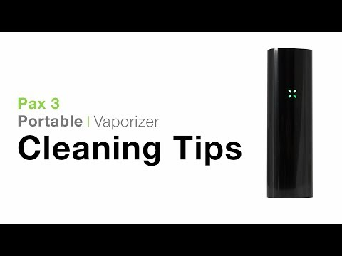 Pax 3 Cleaning Tips – TVape