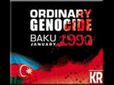The Ordinary Genocide 1990 Baku