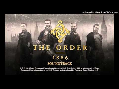 The Order: 1886: Soundtrack: 01  The Knights Theme  Jason Graves