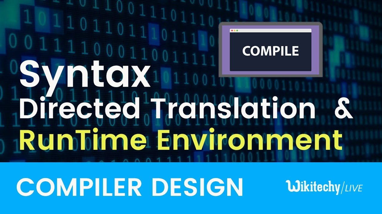 Syntax directed translation in compiler design