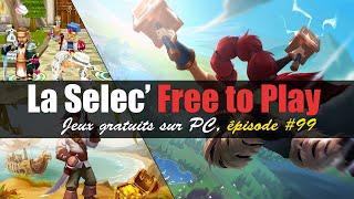 La Selec' Free to Play | Top 5 jeux gratuits sur PC (épisode #99)