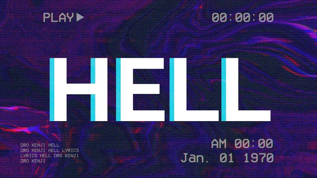 Dro Kenji - Hell (Lyrics)