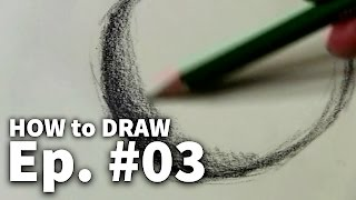 Learn to Draw #03 - Shading Techniques