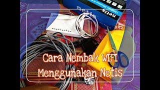 Tutorial Cara Nembak Wifi 500 Meter Menggunakan Router Indoor Netis WF2411E