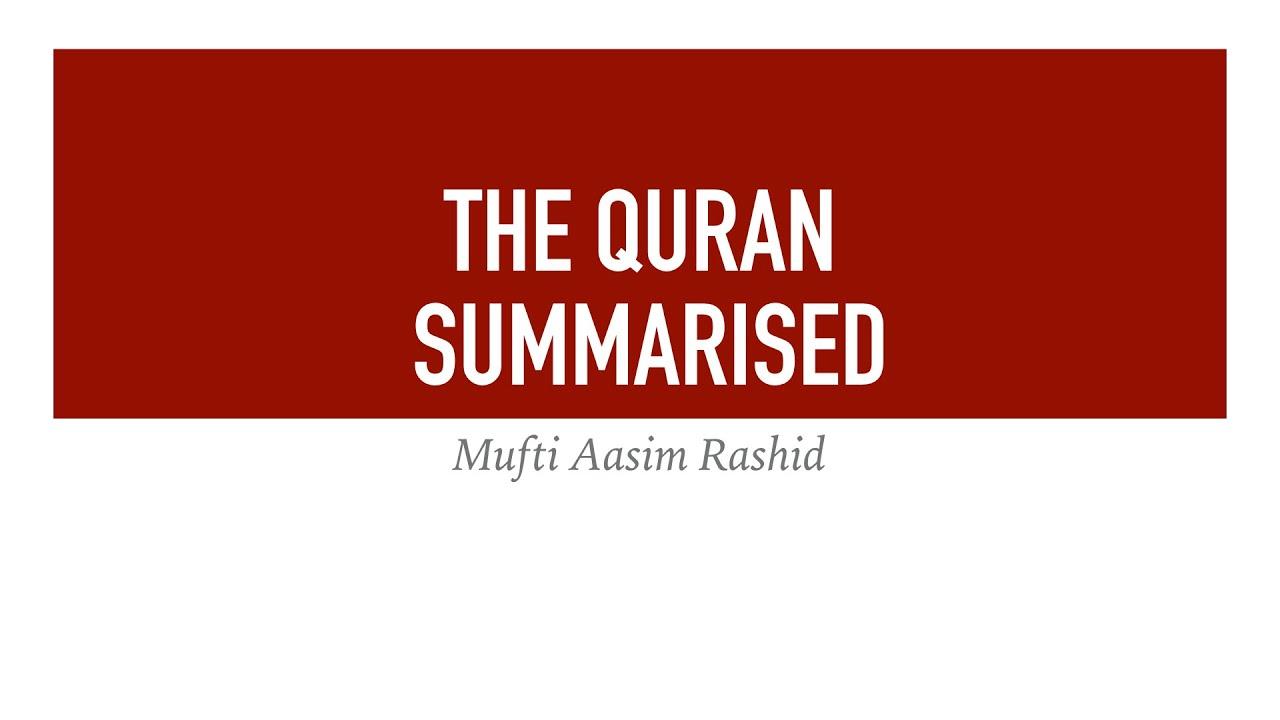 Summary Of Juz 4-5   Mufti Aasim Rashid
