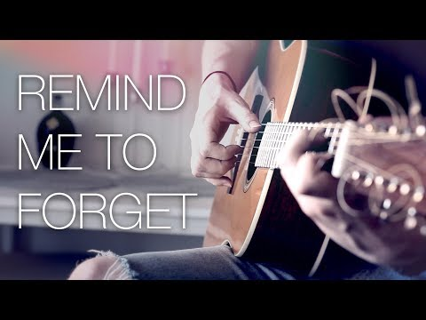 Kygo, Miguel - Remind Me to Forget - Fingerstyle Guitar Cover