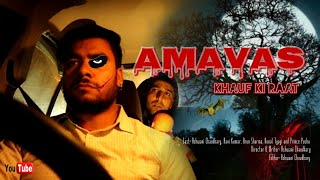 Amavas | Horror Short Movie | Horror Shorts | Fear Files | Ashwani Chaudhary Films Ft. Two Brothers