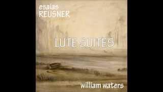 Esaias Reusner - 4. Suite en Mi menor: Allemande, Courante, Sarabande & Gigue