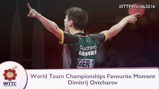 World Team Champs Favorite Moment - Dimitrij Ovtcharov