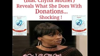 Blac Chyna Mother, Tokyo Toni Admits What She Does With Donations.