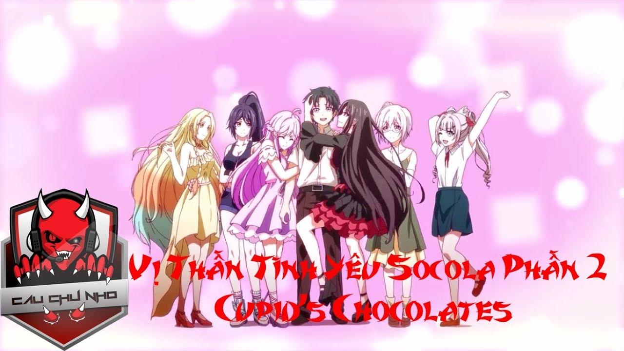 Vị Thần Tình Yêu Socola Phần 2 – Cupid's Chocolates – Top 15 Bản EDM Gây Nghiện Hay Nhất