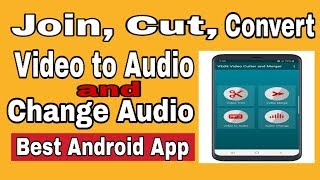 Best Video Editing App For Android (VEdit Video Cutter and Merger)