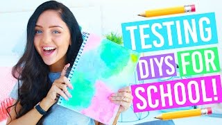 Testing DIYs for For Back To School + Life Hacks! Pinterest / Buzzfeed DIYs TESTED!