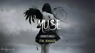 Muse - Unintended (Lirik Terjemahan Indonesia) TEEN LYRICS ID