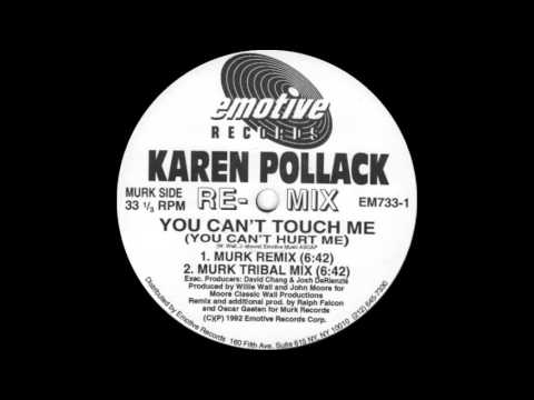 Karen Pollack - You Can't Touch Me (You Can't Hurt Me) MURK Remix 1992