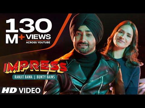 Ranjit Bawa Full Song Impress  Desi Crew  Bunty Bains  Latest Punjabi Songs 2019