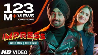 Impress (Ranjit Bawa) Mp3 Song Download