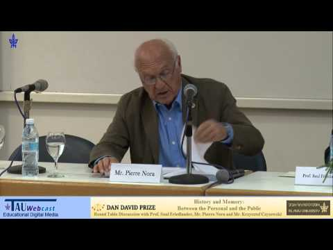 Mr. Pierre Nora - History and Memory: Between the Personal and the Public