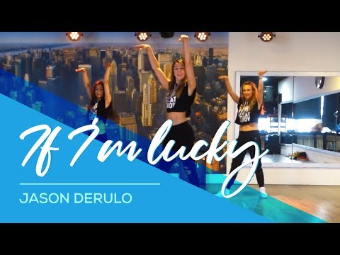 If I'm lucky - Jason Derulo - Easy Fitness Dance Choreography - Baile - Coreografia