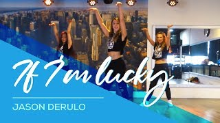 If I'm lucky - Jason Derulo - Easy Fitness Dance Choreography - Baile - Coreografia