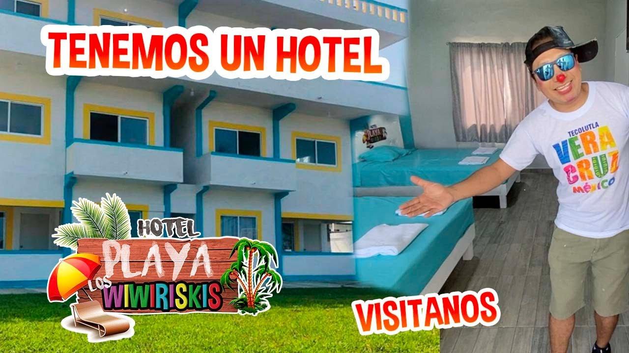 TENEMOS UN HOTEL / VISITANOS  HOTEL PLAYA LOS WIWIRISKIS  / HOTELES TECOLUTLA / LOS DESTRAMPADOS