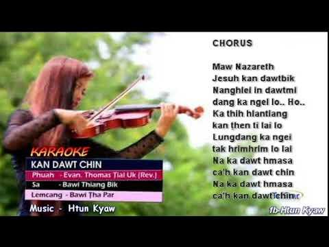 Kan Dawt Chin II karaoke by Htun Kyaw