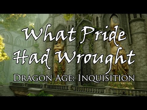 What Pride Had Wrought (Cutscenes & Dialogue)