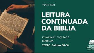 LEITURA CONTINUADA DA BÍBLIA - SALMOS 60-66