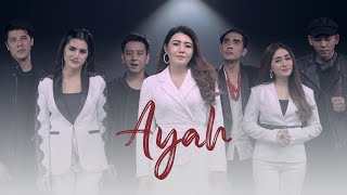 Download lagu Ayah - Via Vallen, Dyrga, Chevra, Ave, Jovan, Maisaka, Anita Kaif (Official Musik Video)