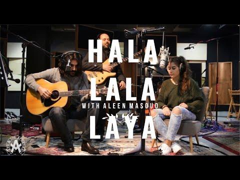 Apo & the Apostles - Hala Lala Laya (with Aleen Masoud)
