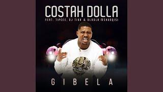 Gibela (feat. Tipcee, DJ Tira, Dladla Mshunqisi)