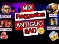 Mezclas de  REGGAETON RoMaNtIcO Antiguo dj REGGAETON antiguo  para llorar mix  viejo pero bueno