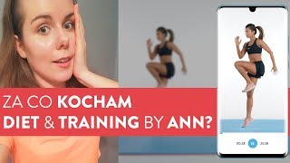 Za co użytkowniczki kochają  Diet & Training by Ann