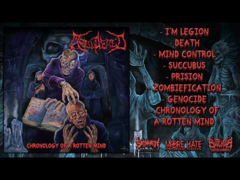 Mouldered - Chronology Of A Rotten Mind (2017) [Full Album]