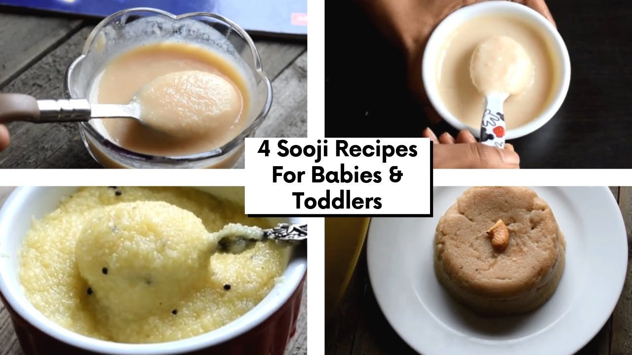 4 EasySooji/Suji/ Rava/Semolina recipes for 6 Months + Babies and Toddlers | Baby Food