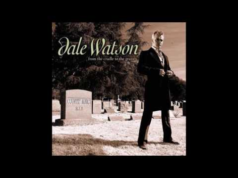 Dale Watson - Tomorrow Never Comes