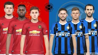 PES 2019 | Manchester United vs Inter Milan | Line up 2019/2020