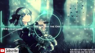 Nightcore - This Is Not the End (feat. Pegboard Nerds) - Krewella
