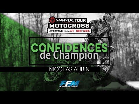 /// CONFIDENCES DE CHAMPIONS #4 - NICOLAS AUBIN ///