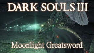 Moonlight Greatsword Moveset (Dark Souls 3)