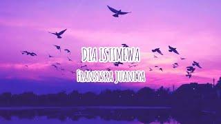 Gambar cover Fransiska juanita - Dia Istimewa || Lirik ||