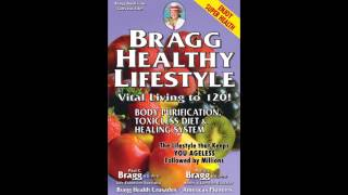 Learn the bragg healthy lifestyle that can keep you ageless. their proven system of body purification, toxicless diet and habits helps cleanse your b...