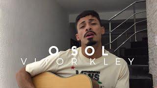 Baixar O Sol - Vitor Kley (Cover - Pedro Mendes)