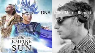 Download Empire of the Sun - DNA (Alex Metric Remix) MP3 song and Music Video