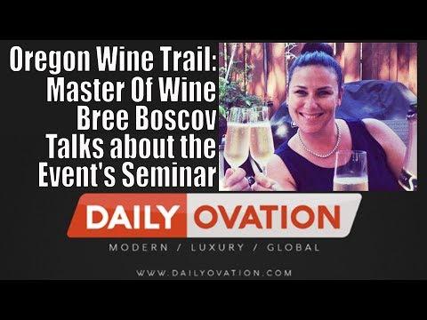 Oregon Wine Trail: Master Of Wine Bree Boscov talks about the event's seminar