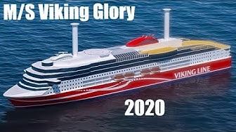 M/S Viking Glory (Valmistuu 2020)